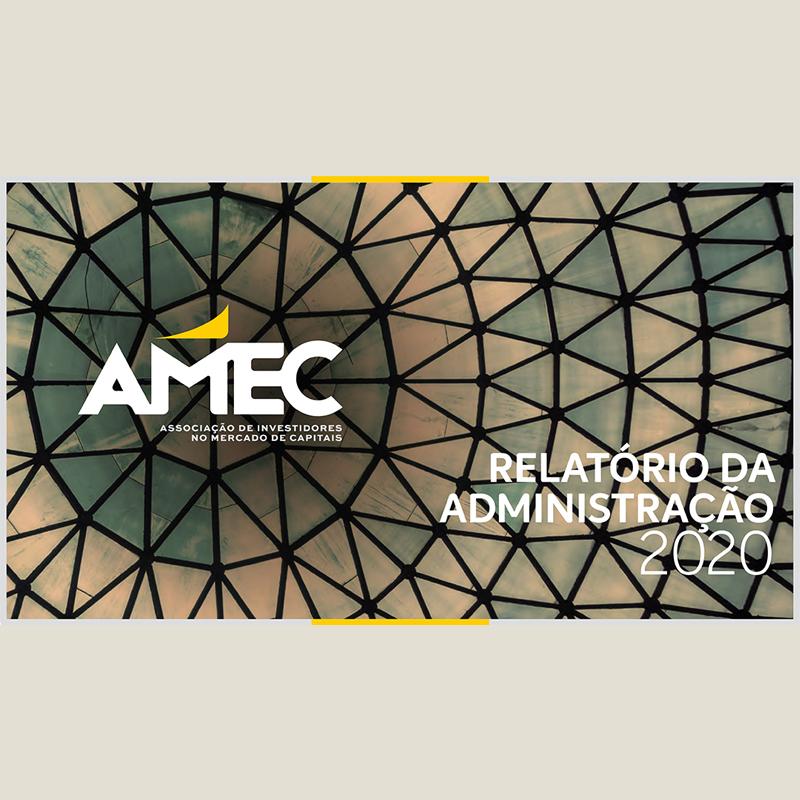 Relatório Anual: Posicionamentos, debates regulatórios e transformação interna dinamizam mudanças na Amec